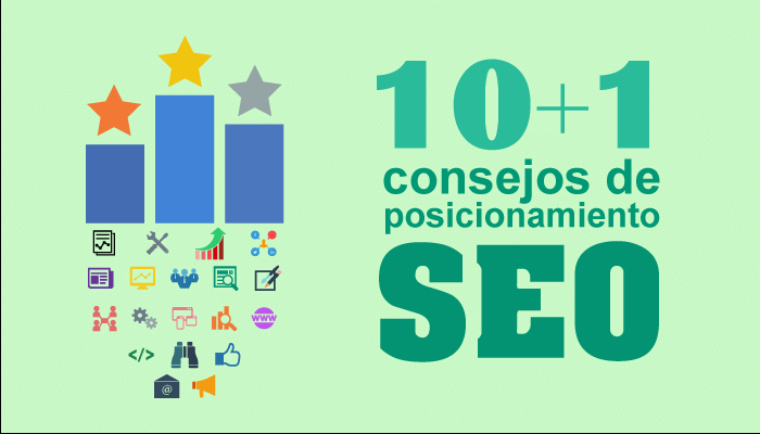 11 Consejos de Posicionamiento web en Buscadores.¿Qué es SEO?