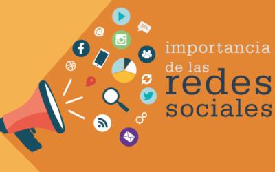 Importancia de las Redes Sociales en la actualidad