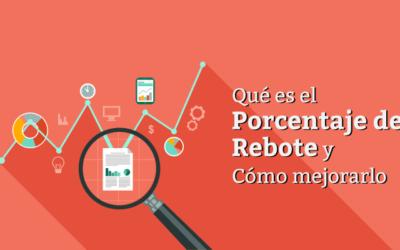 Porcentaje de Rebote: Qué es y Cómo Reducirlo