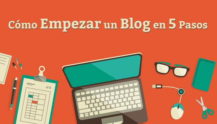 Cómo Empezar un Blog en 5 Pasos
